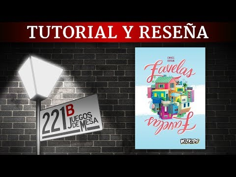 Favelas - Tutorial y reseña en español - Juegos de mesa 221B
