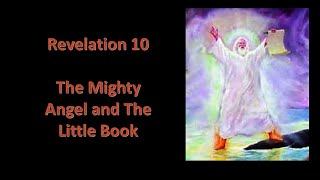 Ps Danny Pang – Revelation 10 – The Mighty Angel and The Little Book