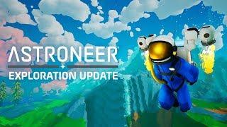 ASTRONEER - Exploration Update Trailer