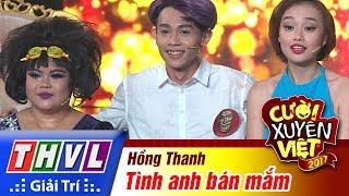 thvl-cuoi-xuyen-viet-2017-tap-9-tinh-anh-ban-mam-hong-thanh