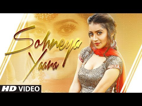 Sohneya Yaara (Full Song) Bhumika Sharma | Gupz Sehra | Kulshan Sandhu | Latest Punjabi Songs 2019