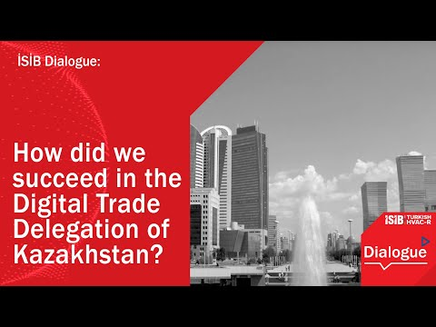 How did we succeed in the Digital Trade Delegation of Kazakhstan?