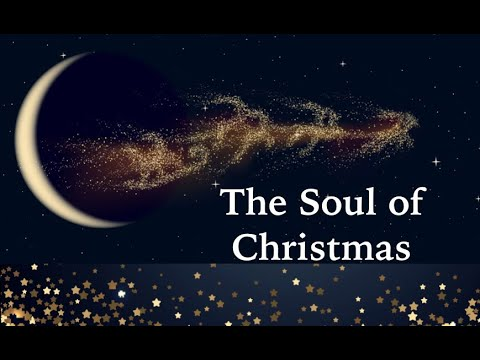 """The Soul of Christmas"" – December 1, 2019"
