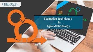 Estimation Techniques in Agile Methodology | Agile