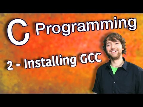 C Programming Tutorial 2 – Installing GCC