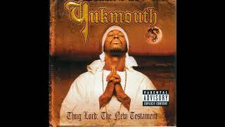 Yukmouth - Thug Lord The New Testament (Full Album)