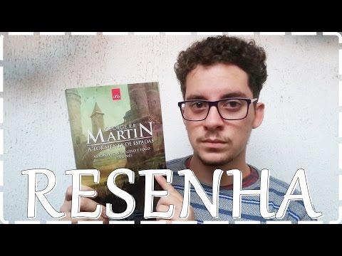 Resenha - A Tormenta de Espadas - George Martin