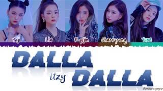 ITZY (있지)   'DALLA DALLA' (달라달라) Lyrics [Color Coded_Han_Rom_Eng]