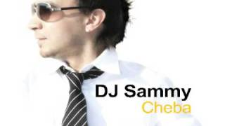 DJ Sammy - Cheba