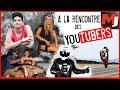À la rencontre des Youtubers (Jorian Ponomareff, Kikaninac, Medhiator ...)