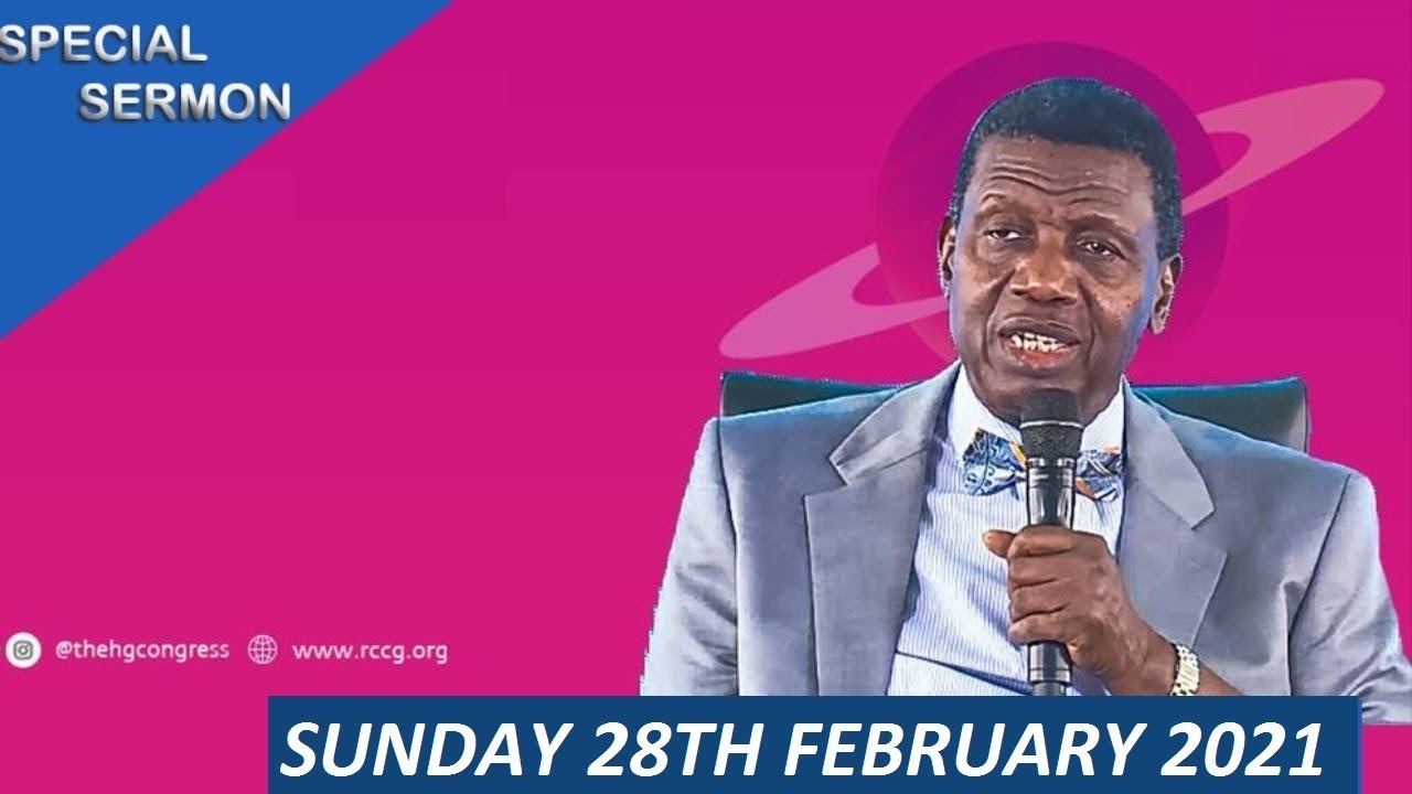 RCCG 28th February 2021 Sunday Service with Pastor E.A Adeboye