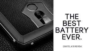 The BEST Smartphone Battery Life EVER? Oukitel K10 Review