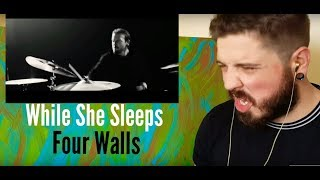 While She Sleeps - Four Walls (Reaction)