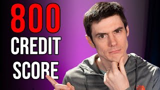 Why it's SO HARD to get a Credit Score Above 800