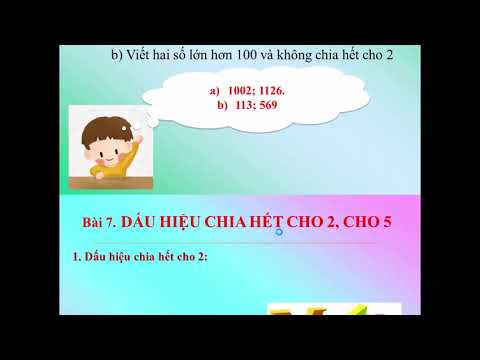 §7. Dấu hiệu chia hết cho 2; cho 5