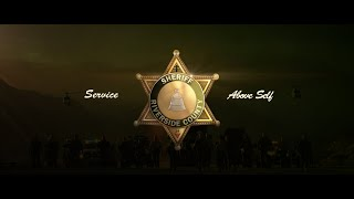 We are YOUR Riverside County Sheriff's Department.