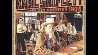 Karl Shiflett & BCS -  I still miss someone
