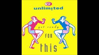 "2 Unlimited - Get Ready For This (12"" Mix) **HQ Audio**"