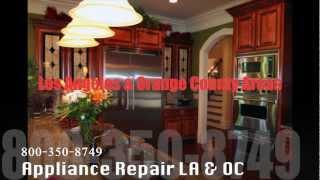 Appliance Repair Service Los Angeles (Los Angeles Refrigerator,Oven,Washer,Dryer Repair)