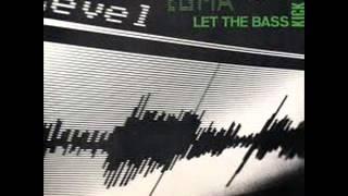 EGMA - Let the bass kick ( High Fidelity )