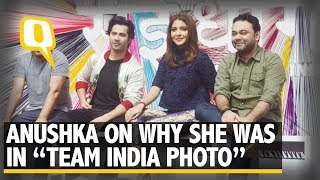 Anushka Sharma Breaks Her Silence on Team India Photo Controversy | The Quint