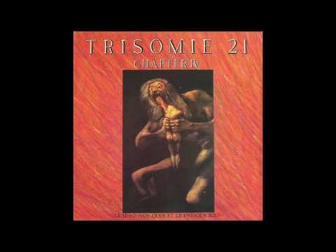 Trisomie 21 - Is anybody home ? (Part 3)