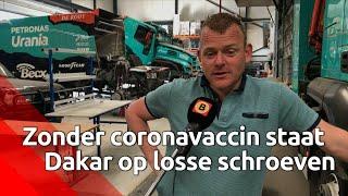 Gerard de Rooy vreest dat Dakar Rally niet doorgaat zonder coronavaccin.