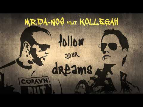 Mr.Da-Nos feat. Kollegah - Follow Your Dreams (Official Song - Album RED)