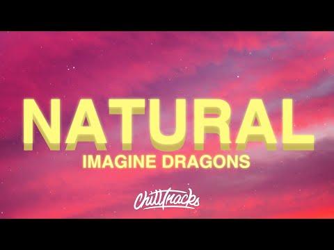 Imagine Dragons – Natural (Lyrics)