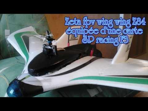 2018---fpv-avec-la-wing-wing-z84--équipée-dune-carte-sp-racing-f3-v1