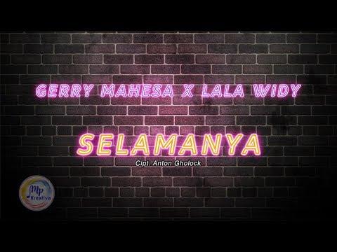 Gerry Mahesa, Lala Widy - Selamanya [Lirik Video] - New Pallapa