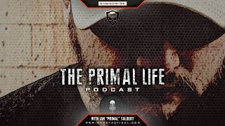 Primal Life Podcast - 004 - Warrior Wisdom - A Lesson From Mike Tyson