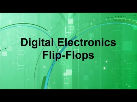 Digital Electronics -- Flip-Flops
