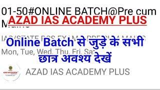 Azad IAS Academy Plus App For Online Batch(Complete Tutorials)