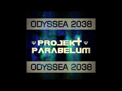 Projekt Parabelum - Projekt Parabelum - Odyssea 2038