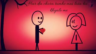 Tum kyu chale aate ho har roz in khwaabon me yrics720P HD