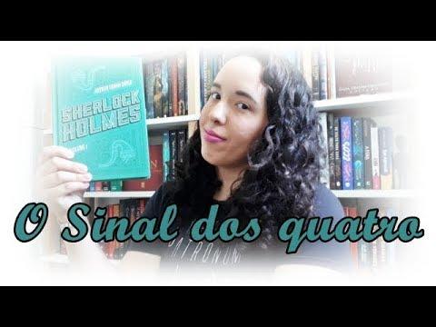 Sherlock Holmes: O sinal dos quatro, Arthur Conan Doyle | VEDA #29 | Um Livro e Só