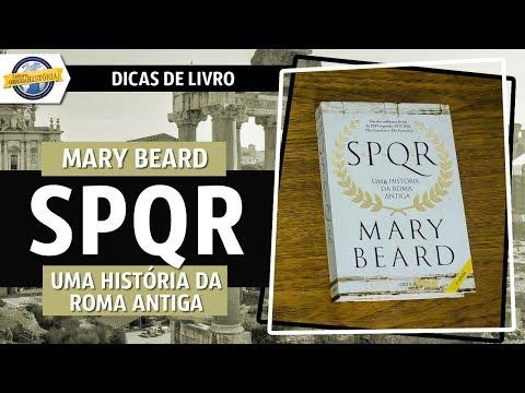 SPQR: Uma história de Roma Antiga, de Mary Beard