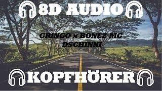 GRiNGO X BONEZ MC   DSCHINNI (PROD.GOLDFINGER) (8D AUDIO)🎧