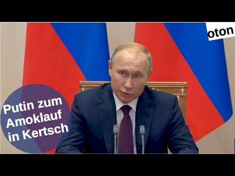 Putin zum Amoklauf in Kertsch auf deutsch [Video]