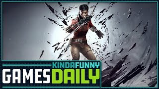 Dishonored Takes a Break - Kinda Funny Games Daily 08.14.18