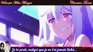 Nightcore French Amv ♪ Avec Ou Sans Toi ♪ + Paroles HD