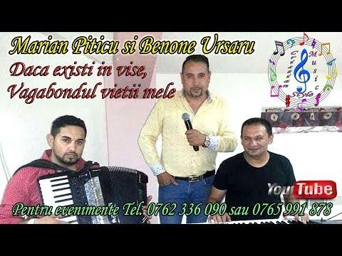 Marian Piticu & Benone Ursaru – Daca existi in vise, vagabondul vietii mele Video