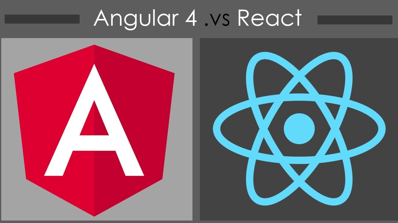 Angular 4 vs React - A Comprehensive Comparison | Infotech Report