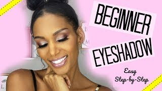 Beginner EYESHADOW TUTORIAL | Easy, Step-by-step