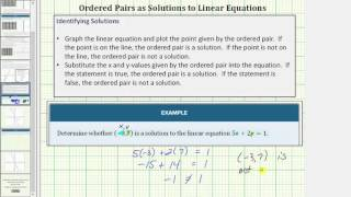 Determine If an Ordered Pair is a Solution to a Linear Equation