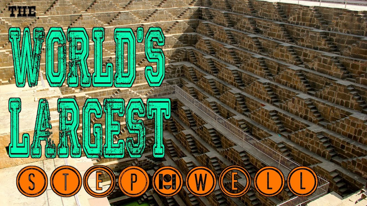 World's Largest Step-Well