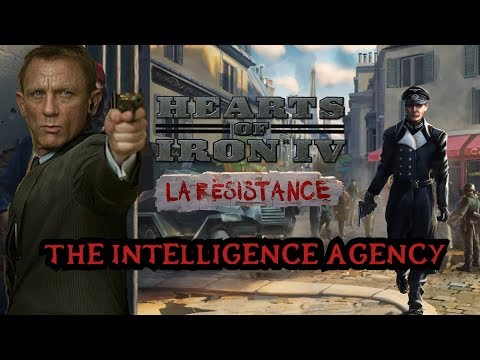 'The Intelligence Agency' - Hearts of Iron 4: 'La Resistance' Dev Diary