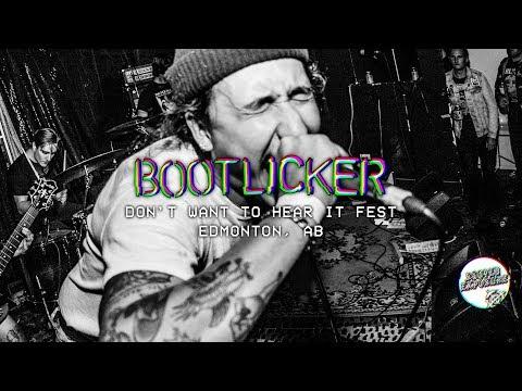 BOOTLICKER - Don't Wanna Hear It Fest 2019