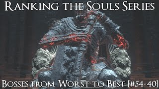 Ranking the Souls Series Bosses from Worst to Best [#54-40]